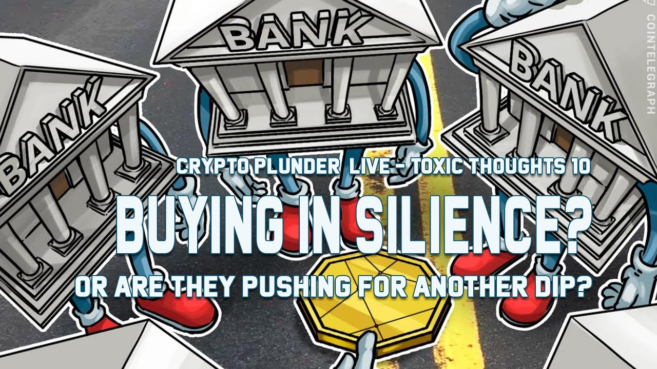 Download CryptoPlunder ToxicThoughts Ep: 10  (Are They Pushing For Another Dip?)