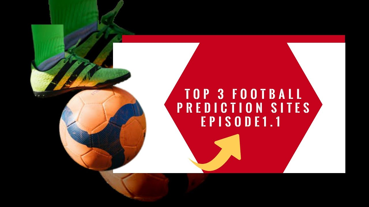 Download Top 3 accurate football predictions for free Websites Episode 1.1