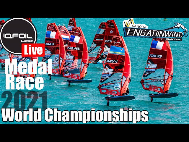 LIVE - Medal Race - Day 6 - iQFOiL World Championships - ENGADINWIND - 2021