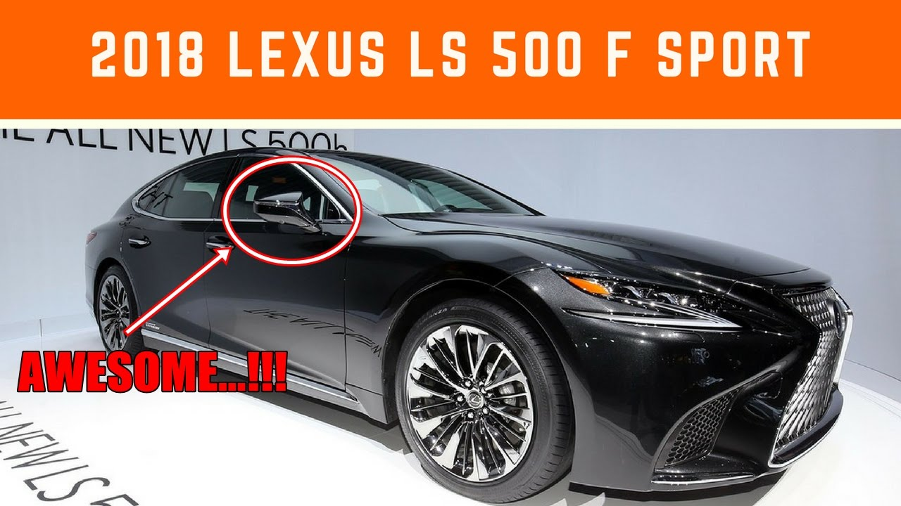 2018 lexus ls f. unique lexus watch now 2018 lexus ls 500 f sport inside ls f