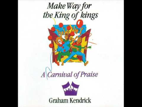 Make Way For The King Of Kings (1986) - Graham Kendrick (Full Album)