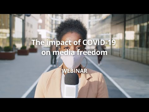 Webinar: The impact of COVID-19 on #media freedom