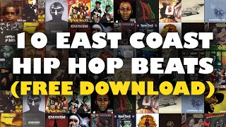 10 East Coast Hip Hop Beats (Free Download) | Soulful, Old School, Underground Instrumentals