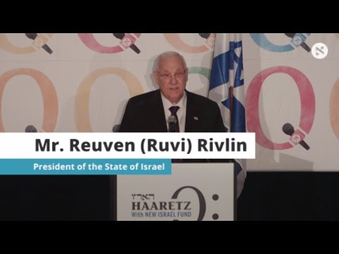 Mr. Reuven (Ruvi) Rivlin, President of the State of Israel at HaaretzQ Conference in New york