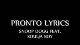 Pronto Snoop dogg feat. Soulja boy Lyrics.mp3
