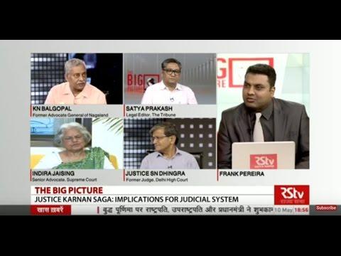 The Big Picture:  Justice Karnan saga - Implications on Judicial System