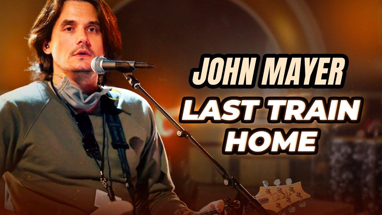 LAST TRAIN HOME - John Mayer | Como tocar no violão