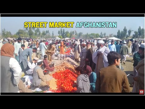 Street Market Afghanistan | Shopping at Street market | Near Jalalabad City | Kama District | 2020