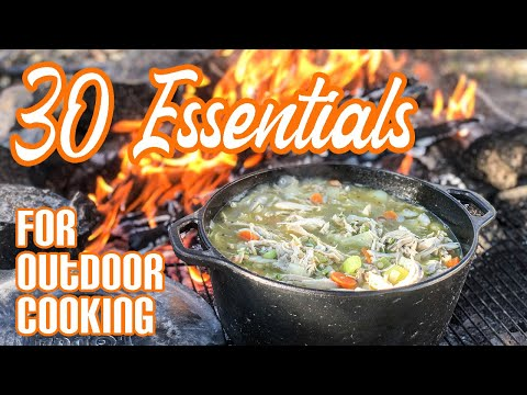 30 Cooking Essentials For Outdoor Camp Cooking