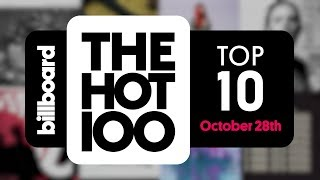 Early release! billboard hot 100 top 10 october 28th, 2017 countdown | official