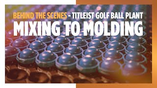 Behind the Scenes - Titleist Golf Ball Plant Tour ...