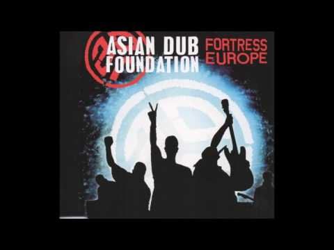 Asian Dub Foundation - Fortress Europe (HQ)