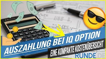 Auszahlung bei IQ Option - eine kompakte Kostenübersicht
