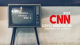 CNN [#137] Twoje serce jest w drodze