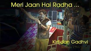 Meri Jaan Hai Radha   Kirtidan Gadhvi Live Dandiya IMusic