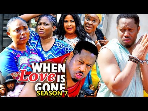 WHEN LOVE IS GONE SEASON 7-(Trending New Movie)Mike Ezuruonye 2021 Latest Nigerian New Movie Full HD