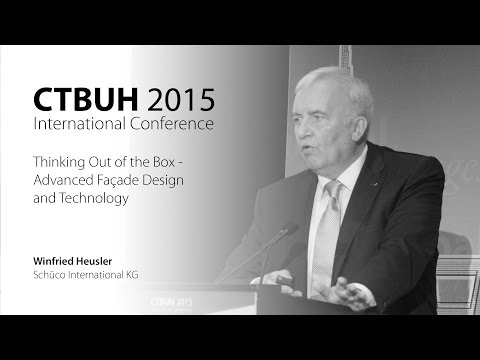 "CTBUH 2015 New York Conference - Winfried Heusler, ""Advanced Façade Design and Technology"""