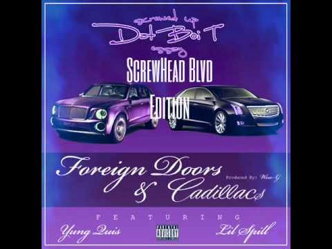Dat Boi T - Foreign Doors & Cadillacs (Screwed And Chopped)
