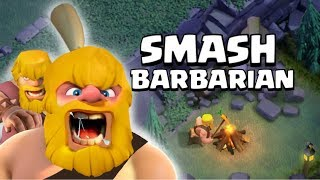 Clash of Clans | Smash Barbarian (New Troop UPDATE Concept Idea #2)