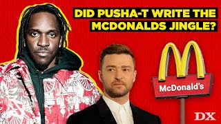 Did Pusha T Write The McDonalds Jingle???? | Deep Dive
