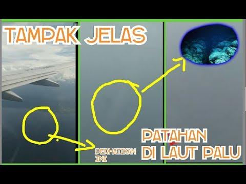 Astagfirullah,  (menit ke 3.54 & 4.03). Patahan dalam laut P4lu terlihat dari pesawat
