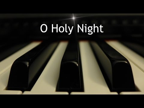 O Holy Night - Christmas piano instrumental with lyrics