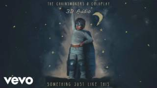 Baixar (3D Audio) Something Just Like This - The Chainsmokers & Coldplay