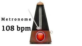 Metronome 108 bpm 🎼