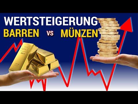 BARREN vs MÜNZEN - Das Wertsteigerungspotenzial im Vergleich