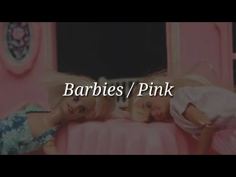 Pink - Barbies (Lyrics)