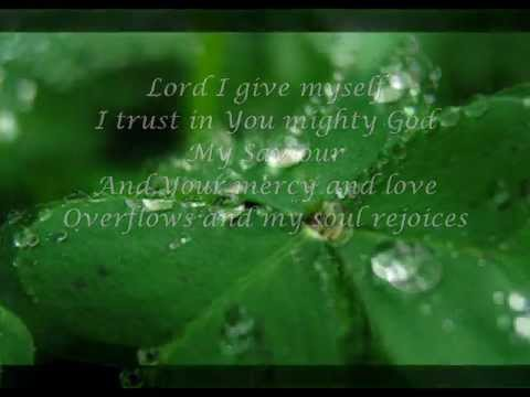 LORD, I GIVE MYSELF by Darlene Zschech