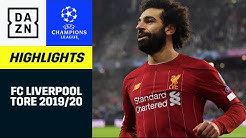 FC Liverpool: Alle UCL-Tore 2019/20 | UEFA Champions League | DAZN Highlights