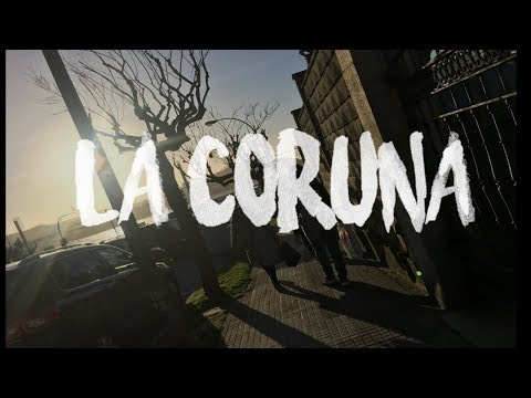 La Coruña, Spain | Travel video | 2017