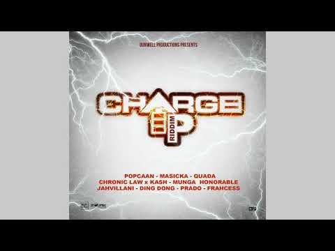 Charge Up Riddim Mix (2019) Popcaan,Masicka,Jahvillani,Chronic Law & More (Dunwell Productions)