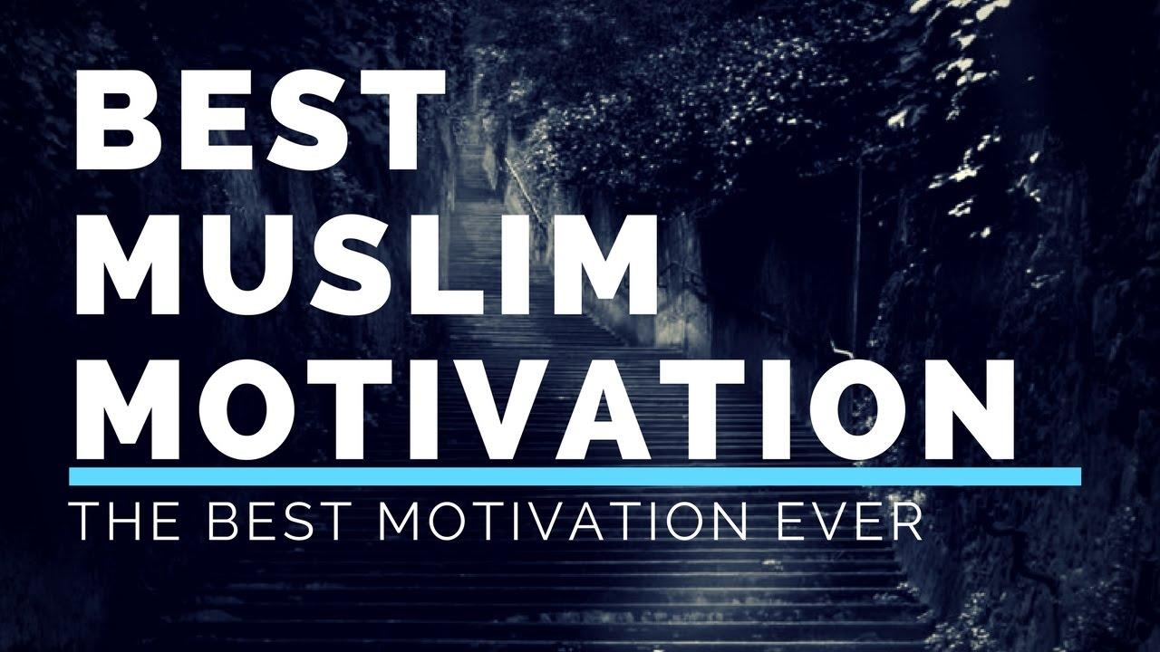 reloaded best muslim motivation ever 2018 youtube