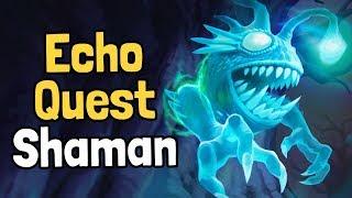 Echo Quest Shaman Decksperiment - Hearthstone