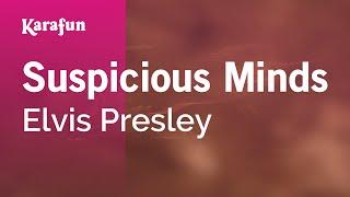 Karaoke Suspicious Minds - Elvis Presley *