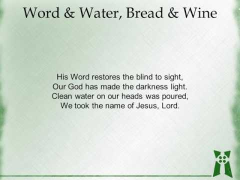 Word & Water, Bread & Wine (with lyrics)