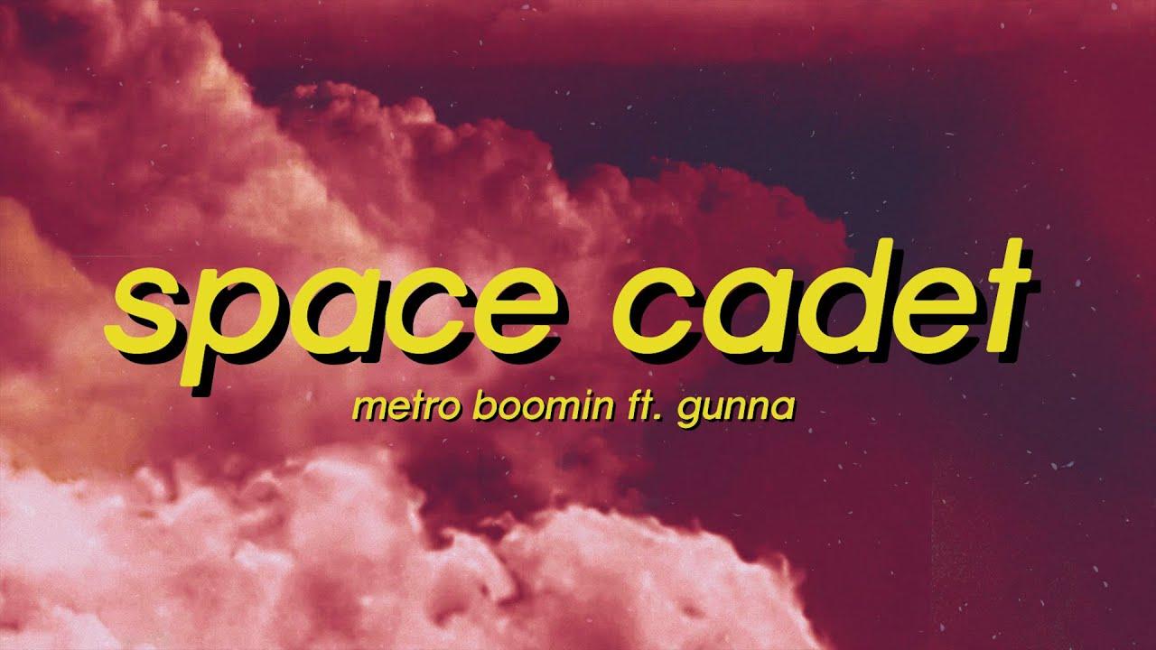 Space Cadet - Metro Boomin ft. Gunna (Lyrics) space cadet tiktok remix slowed