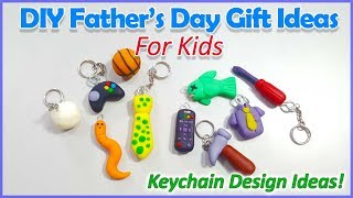 Diy Fathers Day Gift Ideas   Easy Keychain Ideas For Kids!