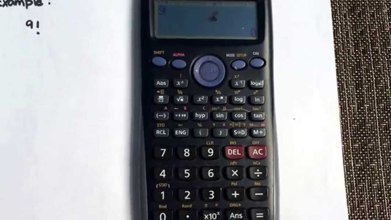 Calculating Factorials Using The Casio Fx