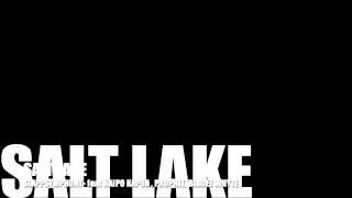 SALT LAKE- SLAPPSYMPHONY feat KAIPO KAPUA, PROPHIT, BLADEZ WHYTE