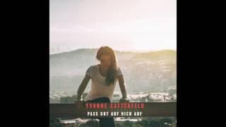 Yvonne Catterfeld - Pass gut auf dich auf (Track by Track)