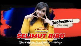 Selimut Biru - New Pallapa Live Raobecmen  - Jihan Audy