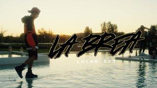 Lucho SSJ - La Brea (Video Oficial)