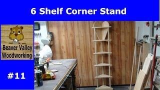 6 Shelf Corner Stand #11
