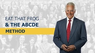 Eat That Frog & The ABCDE Method