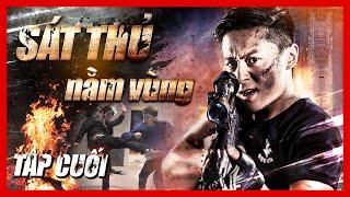 SÁT THỦ NẰM VÙNG - Tập Cuối | SIÊU ĐẶC VỤ | Phim Hành Động Võ Thuật Hot Nhất 2021 | PhimTV