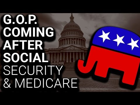 Republicans Are Coming After Your Social Security & Medicare