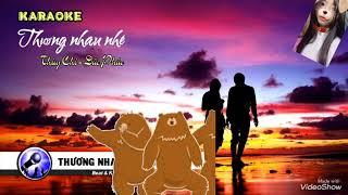 """Karaoke Thương Nhau Nhé """"Thuỳ Chi-Đức Phúc""""beat full"""